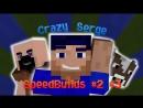 CrazySerge SpeedBuilds 2 3 HD
