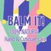 BALM IT! | Натуральная косметика для ногтей и ку