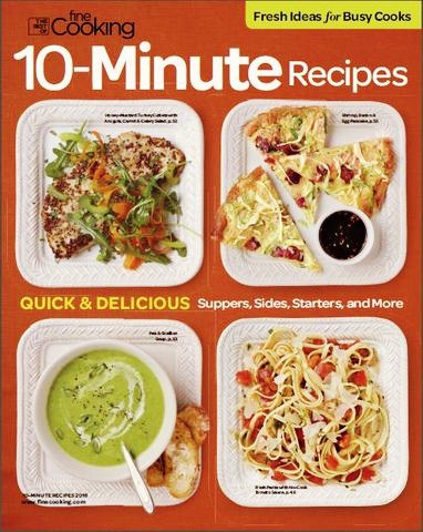 The Best of Fine Cooking – 10 Minute Recipes 2016