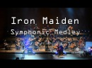 Iron Maiden Fear of The Dark The Number of The Beast Run to The Hills Symphonic