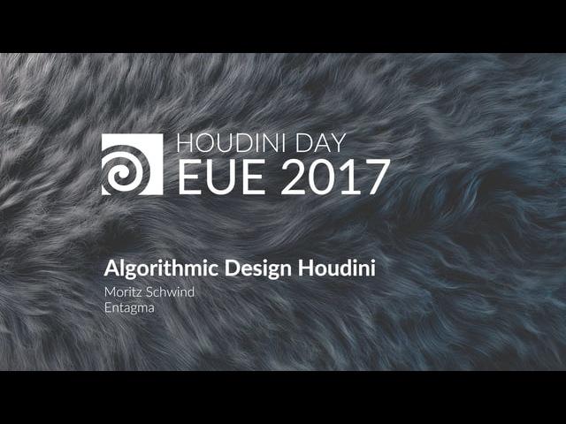 EUE 2017: Entagma Algorithmic Design in Houdini
