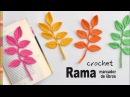 Rama con hojas marcador de libros tejida a crochet - Tejiendo Perú