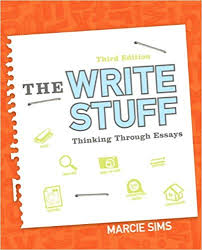 The Write Stuff  Thinking Through Essays (2nd Edition)