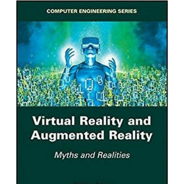 Virtual Reality and Augmented Reality Myths and Realities