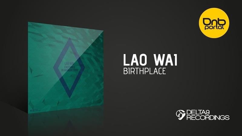 Lao Wai - Birthplace [Delta9 Recordings]