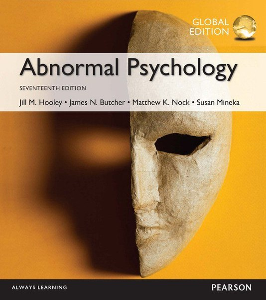 Abnormal Psychology, Global Edition [17