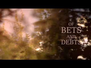 Of Bets And Debts