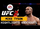 ★ MIKE IRON TYSON Highlights KnockOuts EA UFC2