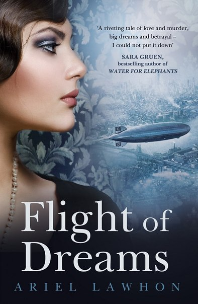Ariel Lawhon - Flight of Dreams