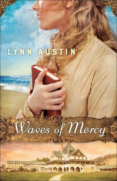 Lynn Austin - Waves of Mercy