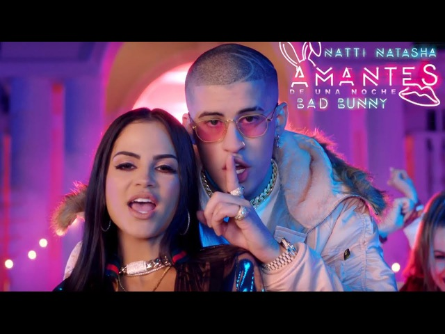 Natti Natasha ❌ Bad Bunny Amantes de Una Noche 👩🏻 🌹🐰 Official Video