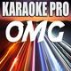 Karaoke Pro - OMG (Originally Performed by Camila Cabello & Quavo)