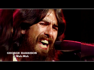 George harrison «wah-wah» (the concert for bangladesh, 1971)