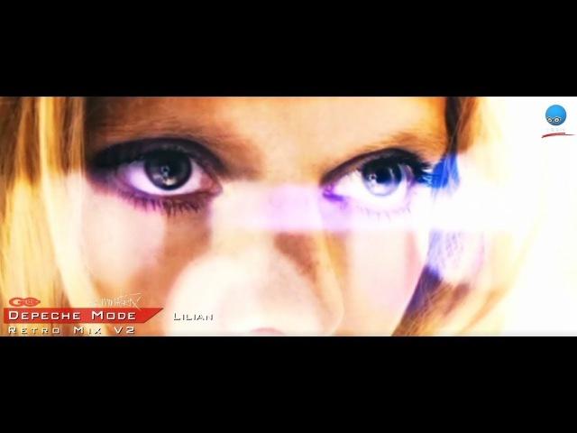 Depeche Mode - Lilian [Retro Mix V2 By Dominatrix]