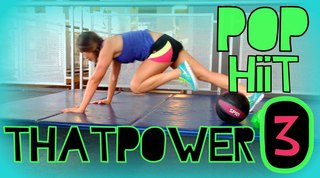 thatPOWER workout | POP HIIT 3