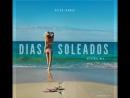 Peter Ivanov - Dias Soleados (Original Mix) soon w/ Gsmusicfox Records