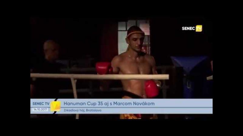 HANUMAN CUP 35 AJ S MARCOM NOVÁKOM