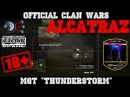 THUNDERSTORM V s MossaD Alcatraz clan war