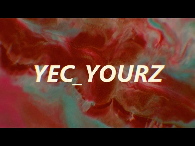 Yec yourz is creating everything