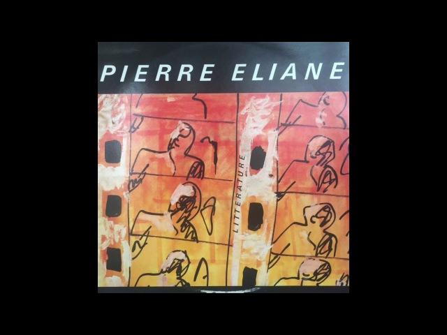 Pierre Eliane Où Que Tu Ailles