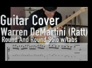 Guitar Cover Round And Round by Warren DeMartini Full solo with Tabs