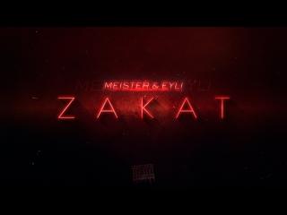 Meister x eyli — zакат (edit. defry)