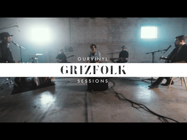 Grizfolk Waiting For You OurVinyl Sessions
