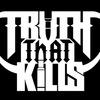 TRUTH THAT KILLS