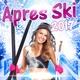 Apres Ski 2017 - Don't be so shy