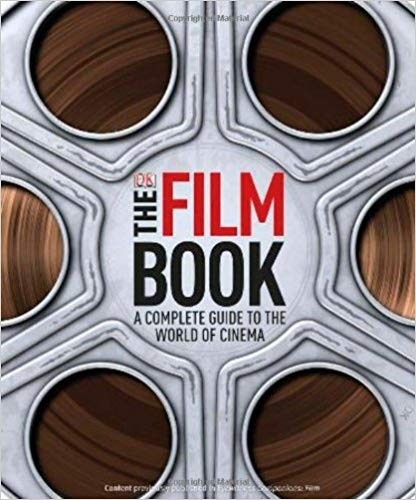 The Film book   a complete guide to the world of cinema-DK Pub (2011)