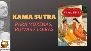Kama Sutra para morenas, ruivas e loiras