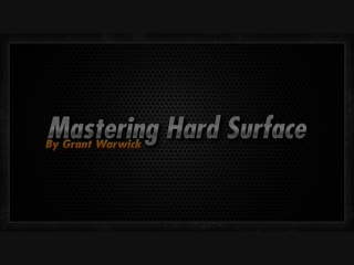 Mastering Hard Surface - Lesson 5