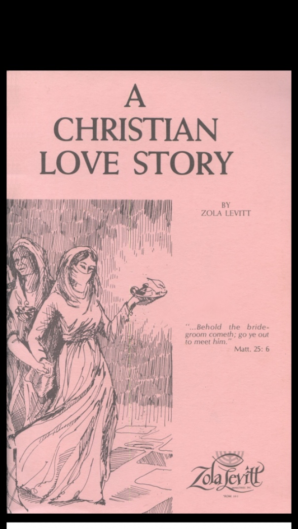 A Christian Love Story - Zola Levitt