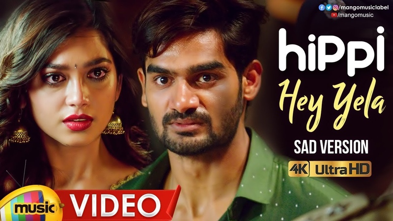Hey Yela Sad Version Full Video Song 4K | Hippi Movie Songs | Kartikeya | Digangana | Chinmayi