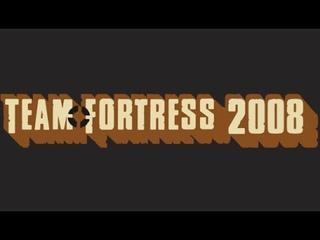 Team Fortress 2008 - Trailer (2018)
