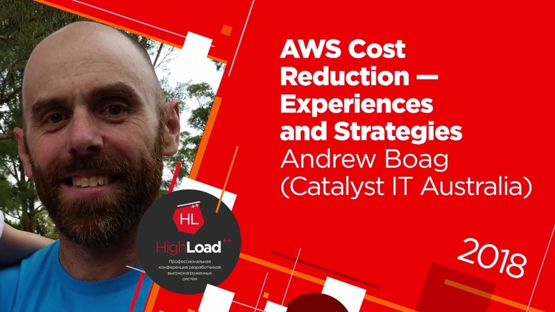 AWS Cost Reduction Experiences and Strategies Andrew Boag Catalyst IT Australia