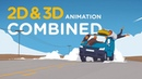2D 3D Animation Combined