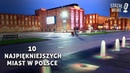 10 Najpiękniejszych miast w Polsce