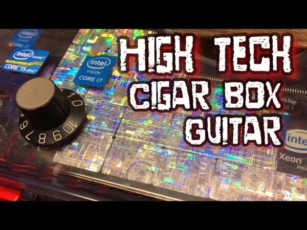 High Tech - Cigar Box Guitar