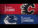 NHL Preseason Game 2019 Сalgary Flames Vancouver Canucks Game 2