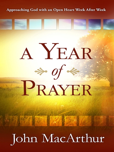 A Year of Prayer - John MacArthur