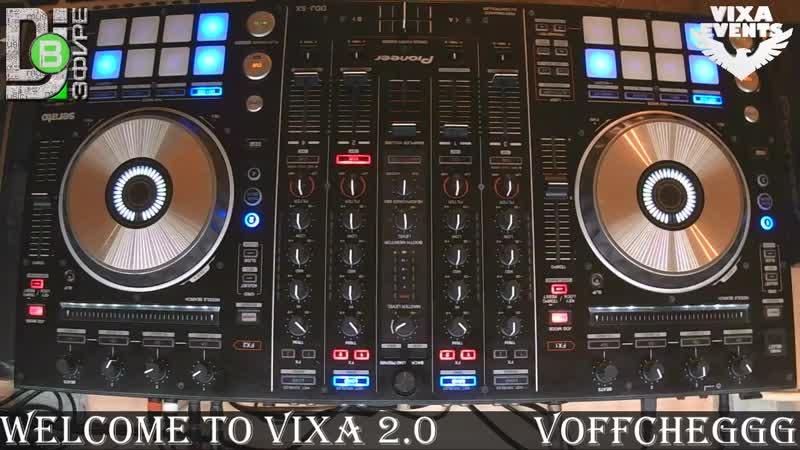 Voffcheggg Welcome to VIXA 2 0