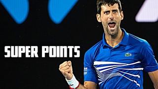 Novak Djokovic - Super Points (2018-19)