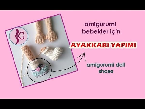 Amigurumi Bebek Ayakkabısı Yapımı - amigurumi doll shoes