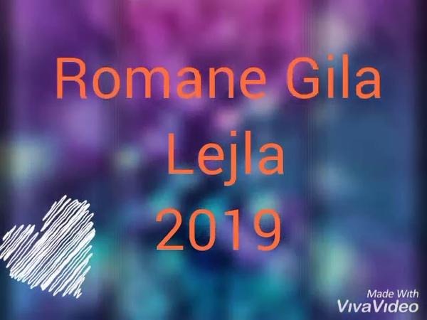 Romane gila 2019 LEJLA