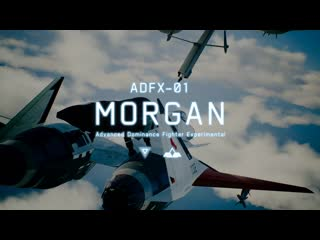 "Ace Combat 7 Skies Unknown - дополнение ADFX-01 ""Морган"""