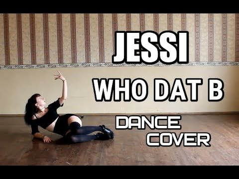 JESSI - WHO DAT B dance cover by E.R.I