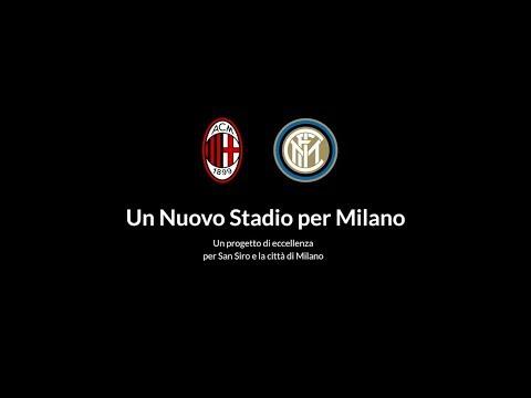 UN NUOVO STADIO PER MILANO   LIVE STREAMING   FC INTERNAZIONALE MILANO e AC MILAN