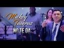 No te da Mickey Taveras Plus Latin Shows