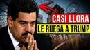 MADURO LE RUEGA A TRUMP El FIN DE LA DICTADURA